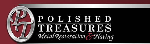 Polished Treasures Metal Restoration & Plating in New Jersey